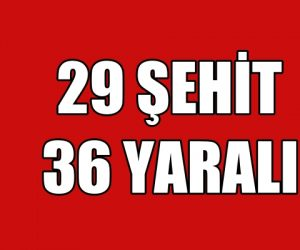 Hatay Valisi: 29 asker şehit oldu