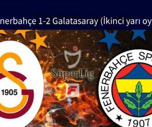 CANLI | Fenerbahçe 1-2 Galatasaray (İkinci yarı oynanıyor)