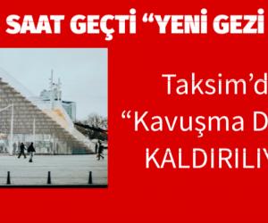 """""""Yeni Bir Siyasi Tartışma """" Taksim'de """" Kavuşma Durağı"""" Kaldırılıyor."""
