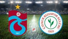Trabzonspor – Çaykur Rizespor (CANLI YAYIN)