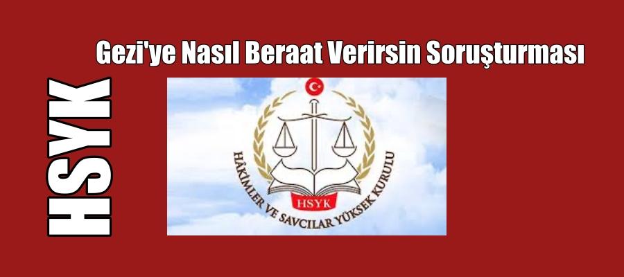 Gezi'ye nasıl beraat verirsin soruşturması