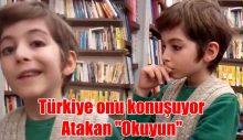 """Türkiye onu konuşuyor Atakan """"Okuyun"""""""