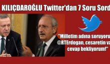 """Kılıçdaroğlu,Twitter'den """"Milletim adına soruyorum"""""""