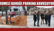 RUMELİ KAVAĞI MAHALLESİ PARKINA KAVUŞUYOR