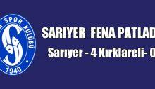 SARIYER  FENA PATLADI