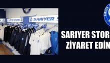 SARIYER STORE'Yİ ZİYARET EDİNİZ