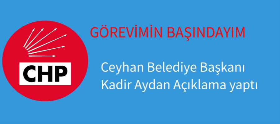 Ceyhan Belediye Başkanı Açıklama Yaptı.