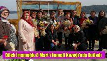 Dilek İmamoğlu 8 Mart'ı Rumeli Kavağı'nda Kutladı