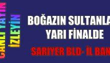 """Sarıyer Belediye- İlbank """"YARI FİNAL""""  Canlı Yayın İzleyin"""
