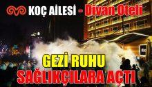 KOÇ: Divan İstanbul Sağlık Çalışanlarına Açıldı