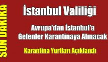 Avrupa'dan İstanbul'a gelenler karantinaya alınacak