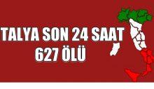 İTALYA SON 24 SAAT 627 ÖLÜ