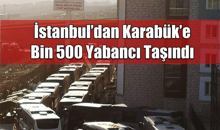 İstanbul'dan Karabük'e bin 500 Yabancı Taşındı