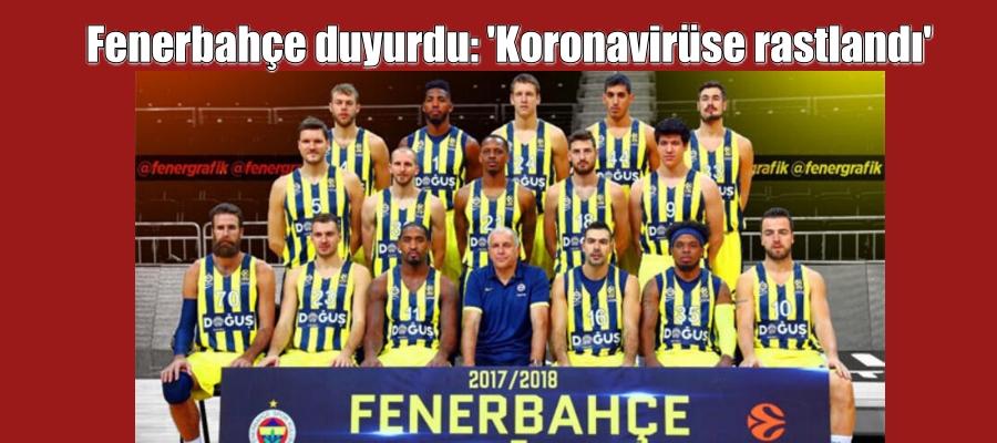 Fenerbahçe duyurdu: 'Koronavirüse rastlandı'