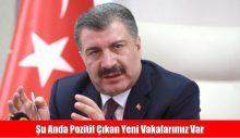 Sağlık Bakanı Fahrettin Koca: Şu anda pozitif çıkan yeni vakalarımız var, can kaybı yok