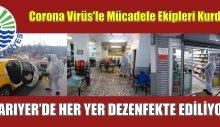 Sarıyer Belediyesi Corona Virüs'le Mücadele Ekipleri Kurdu