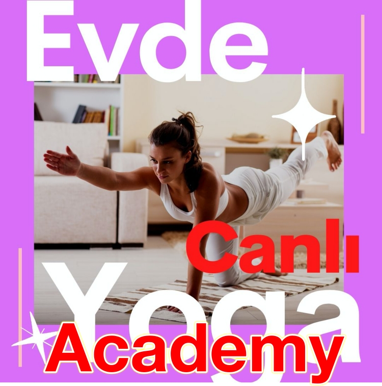 """Yoga Academy"" DÜNYAYA CANLI YAYIN!"