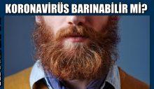 Koronavirüs kıyafette, saç ve sakalda barınabilir mi?