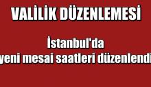 İstanbul'da yeni mesai saatleri düzenlendi