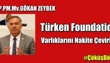 Türken Foundation Varlıklarını Nakite Çevirin