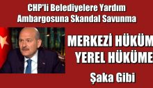 CHP'li belediyelere yardım ambargosuna skandal savunma