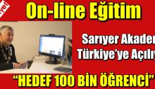 Sarıyer Akademi Türkiye'ye açılıyor