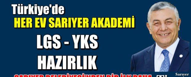TÜRKİYE'DE HER EV SARIYER AKADEMİ