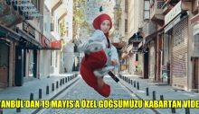 İSTANBUL'DAN 19 MAYIS'A ÖZEL GÖĞSÜMÜZÜ KABARTAN VİDEO