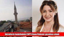 Aktrollerin hedefindeki CHP'li Banu Özdemir gözaltına alındı