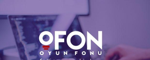 2 Milyon TL Değerindeki Oyun Fonu oFON Yeni Adayları için İkinci Turunu Başlattı!
