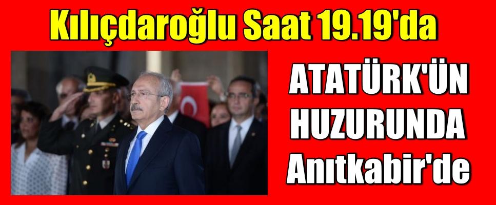 Kılıçdaroğlu Saat 19.19'da Anıtkabir'de
