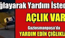 Türkiye'nin acı gerçeği, Yardım edin. Açlık var.