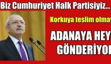 CHP Adana'ya heyet gönderiyor