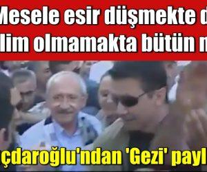 Kılıçdaroğlu'ndan 'Gezi' paylaşımı