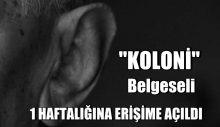 Gürcan Keltek, Koloni' belgeseli erişime açıldı