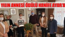 YILIN ANNESİ ÖDÜLÜ HANİFE AYAR'A