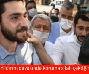 CHP'li Eren Yıldırım davasında koruma silah çektiğini itiraf etti