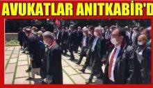 """""""KAZANDILAR"""" AVUKATLAR ANITKABİR'DE"""
