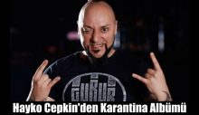 Hayko Cepkin'den karantina albümü