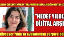 Müyesser Yıldız'ın avukatından çarpıcı iddia: Asıl hedef…