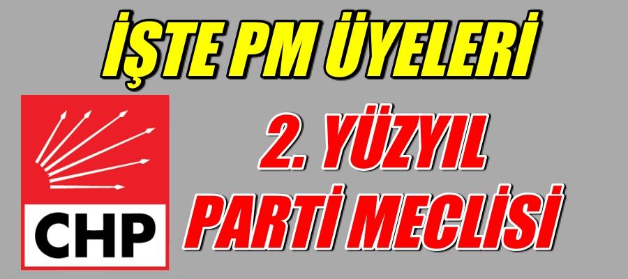 2.YÜZYIL PM ÜYELERİ BELLİ OLDU