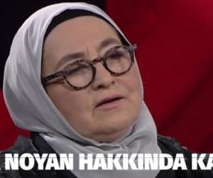 Ölüm tehditleri savuran Sevda Noyan hakkında karar