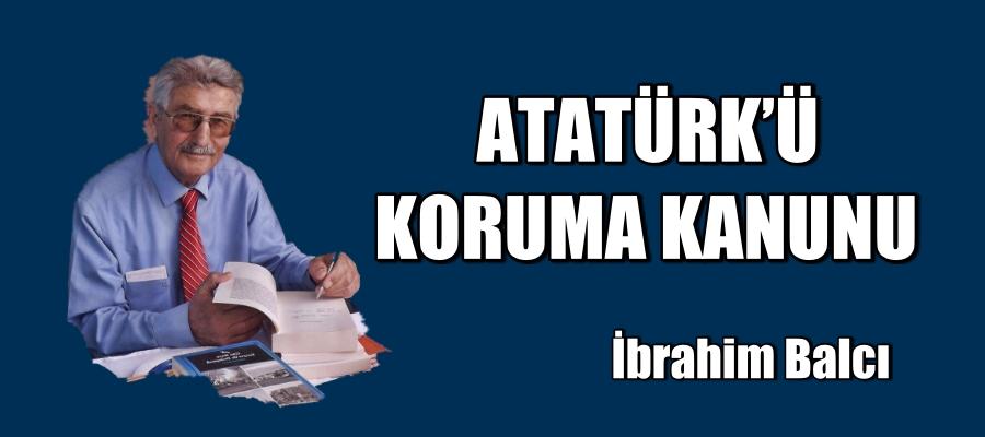 ATATÜRK'Ü KORUMA KANUNU