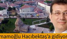 İmamoğlu Hacıbektaş'a gidiyor