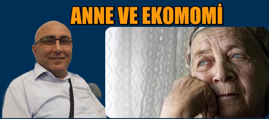 ANNE VE EKOMOMİ
