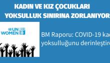 BM Raporu: COVID-19 kadın yoksulluğunu derinleştirecek
