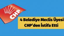4 belediye meclis üyesi CHP'den istifa etti