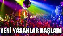 İstanbul'da Yeni Yasaklar Başladı