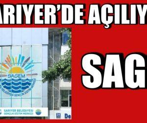 SAGEM SARIYER'DE AÇILIYOR