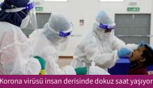 Korona virüsü insan derisinde dokuz saat yaşıyor